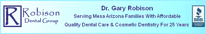 Mesa AZ Family Dentist Robison Cosmetic Dentistry