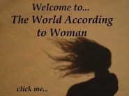 The World According to Woman