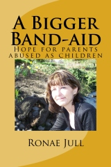 Click for 'A Bigger Band-aid: Hope for parents...' by Ronae Jull