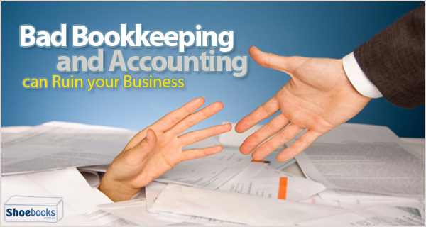 Bad accounting can kill your business