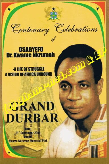 Osagyefo Dr. Kwame Nkrumah Centenary Celebebrations Grand Durbar