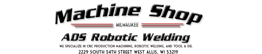 Machine Shop ADS Robotic Welding
