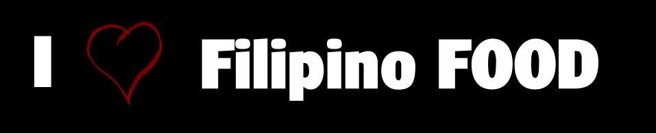 I love filipino food