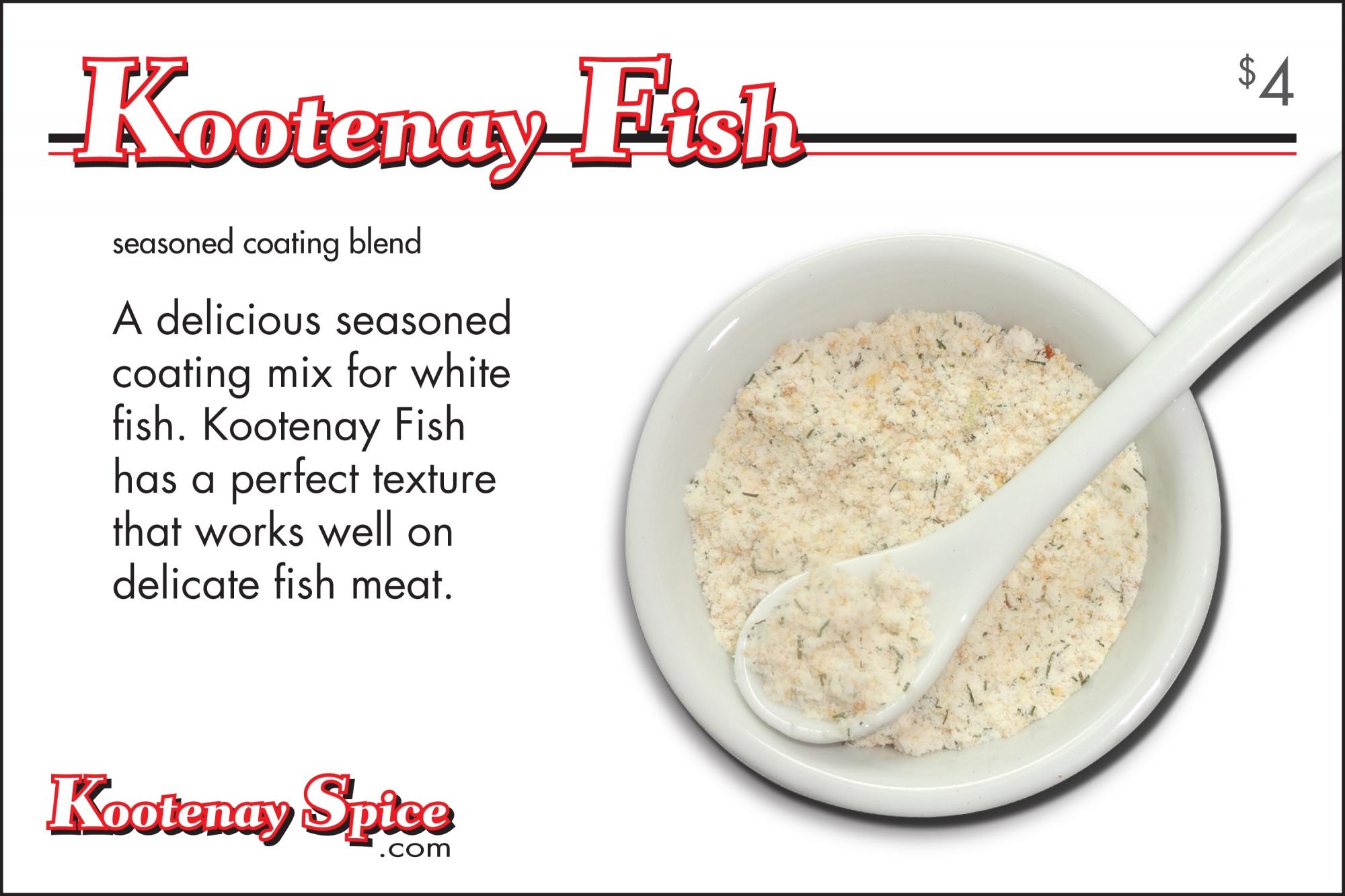 Kootenay Spice Kootenay Fish