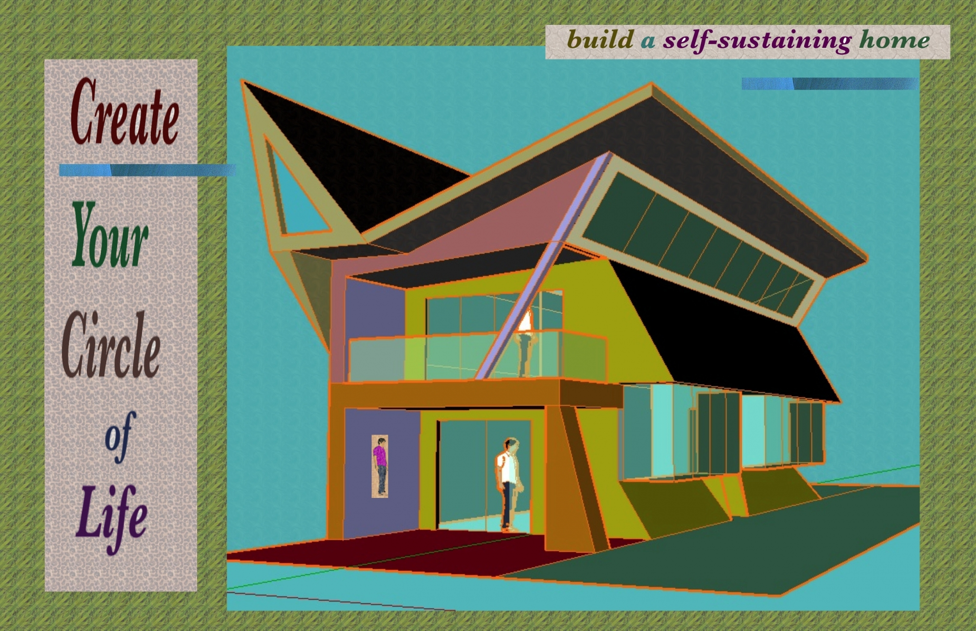 The Self Sustained House 4