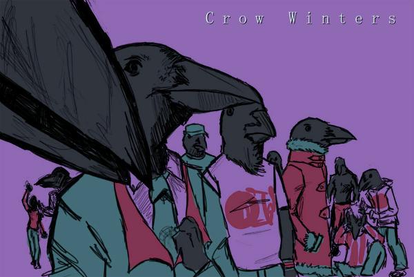 -- Crow Winters --