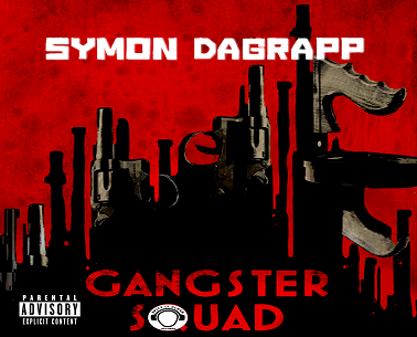 Symon Dagrapp Gangster Squad Mixtape